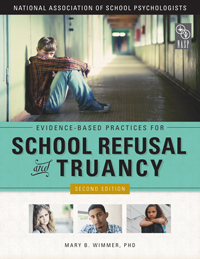 Evidence-Based Practices for School Refusal and Truancy