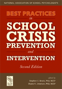 Best Practices in School Crisis Prevention and Intervention