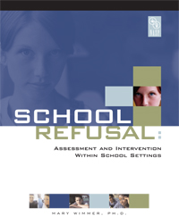 School Refusal: Assessment and Intervention