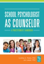School Psychologist as Counselor: 2nd Ed Coming Spring 2020 thumbnail
