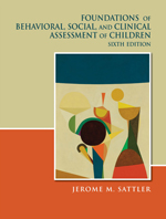 Foundations of Behavioral, Social Assessment (6th ed.)